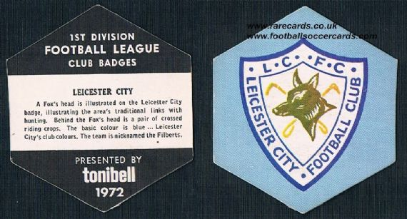 1972 Leicester City Tonibell 1st Div club badges
